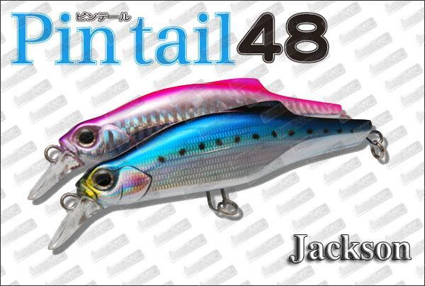 JACKSON Pin Tail 48
