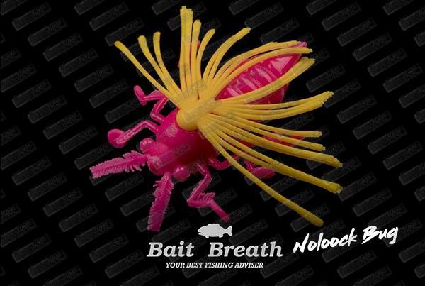 BAIT BREATH Nolook Bug