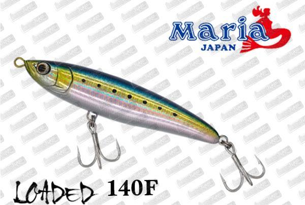 MARIA Loaded 140F