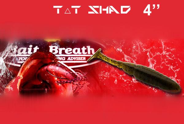 BAIT BREATH T.T Shad 4''